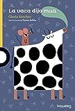 La vaca dijo mua
