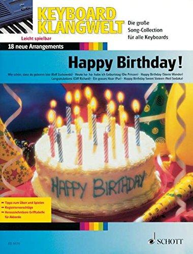 Happy Birthday!: Die schönsten Geburtstags-Melodien. Keyboard. (Keyboard Klangwelt)