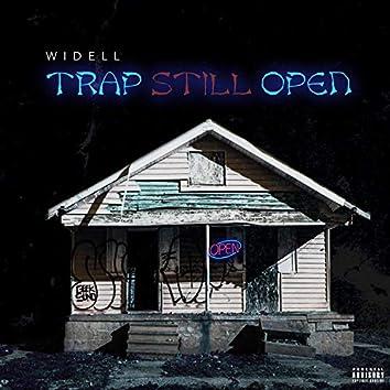 Trap Still Open