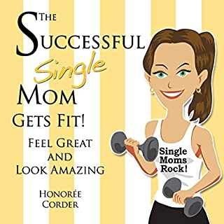 The Successful Single Mom Gets Fit! audiobook cover art