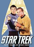 Star Trek: Fifty Years of Star Trek