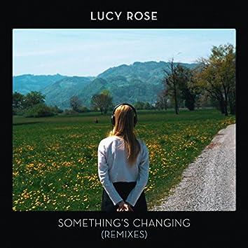 Something's Changing (Remixes)