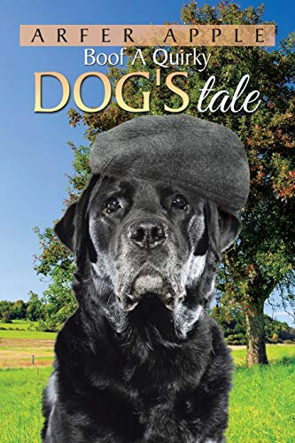 Boof A Quirky Dog\'s Tale