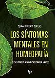 Síntomas mentales en homeopatía: Psiquismo en niños y psiquismo en adultos