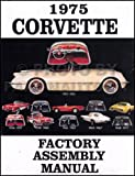 COMPLETE 1975 CORVETTE FACTORY PARTS ASSEMBLY INSTRUCTION MANUAL - Includes...