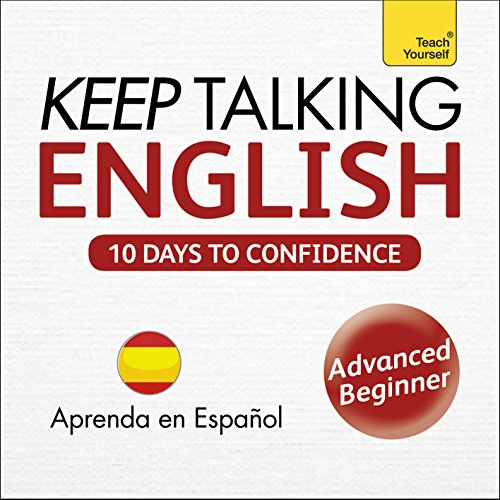 Keep Talking English - Ten Days to Confidence: Learn in Spanish audiobook cover art