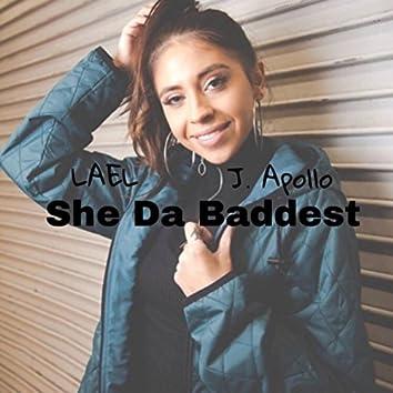 She Da Baddest