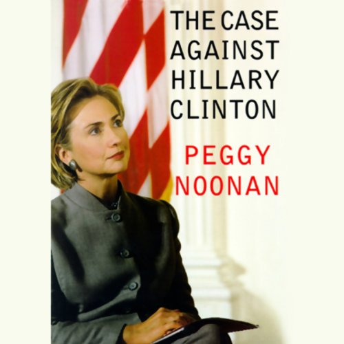 The Case Against Hillary Clinton cover art