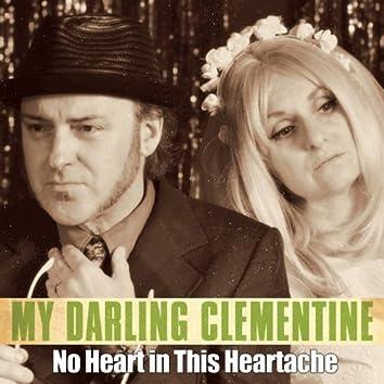 No Heart in This Heartache - Single