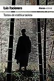 Textos de estética taoísta (El libro de bolsillo - Humanidades)