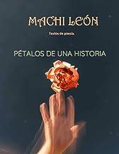 Pétalos de una historia: Textos de poesía (Spanish Edition)