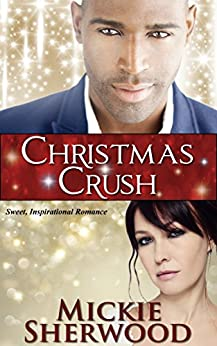 Christmas Crush: Bayou Love Romances by [Mickie Sherwood]