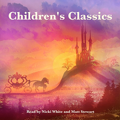 Children's Classics                   By:                                                                                                                                 Jacob Grimm,                                                                                        Johnny Gruelle,                                                                                        Rudyard Kipling,                   and others                          Narrated by:                                                                                                                                 Nicki White,                                                                                        Matt Stewart                      Length: 1 hr and 15 mins     1 rating     Overall 5.0