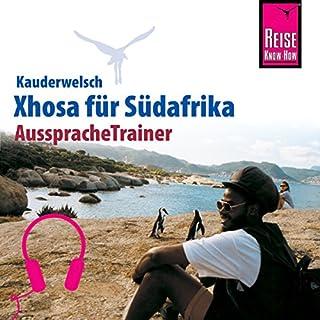 Xhosa für Südafrika (Reise Know-How Kauderwelsch AusspracheTrainer) Titelbild