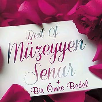 Best of Müzeyyen Senar + Bir Ömre Bedel