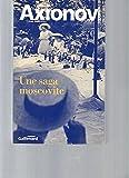 Une saga moscovite - Gallimard - 12/04/1995
