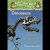 Dinosaurs Before Dark: Magic Tree House, Book 1