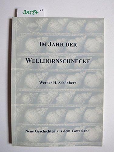 Im Jahr der Wellhornschnecke: Neue Geschichten aus dem Töwerland