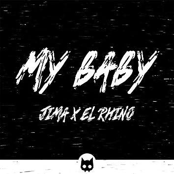 My Baby (feat. EL RHINO)