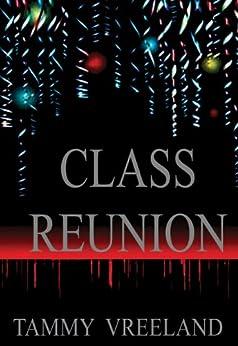 Class Reunion (English Edition) van [Tammy Vreeland]