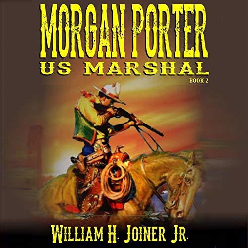 Morgan Porter, US Marshal, Book 2 cover art