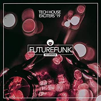 Tech House Exciters '19