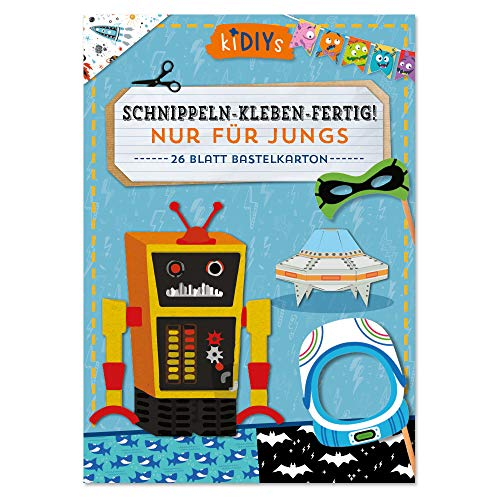 Schnippeln - Kleben - Fertig! Nur Für Jungs. 26 Blatt Bastelkarton (kiDIYs)