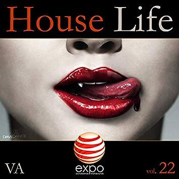 House Life VOL. 22