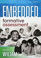 Embedded Formative Assessment (New Art and Science of Teaching)