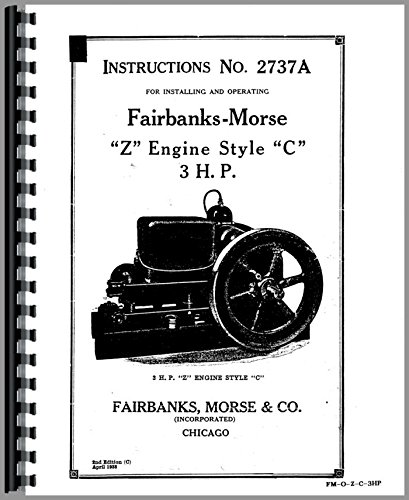 Fairbanks Morse ZC Hit and Miss Engine Operators Manual (ZC 3 HP)