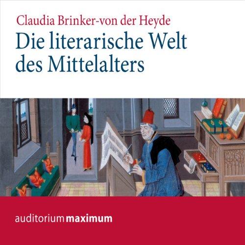 Die literarische Welt des Mittelalters audiobook cover art