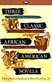 Three Classic African-American Novels : Clotel, Iola Leroy, The Marrow of Tradition (Vintage Classics)