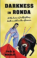 Darkness in Ronda: Crime thriller set in Spain (Andalusian Mystery)