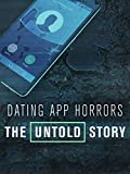 Dating App Horrors: Untold Story HD