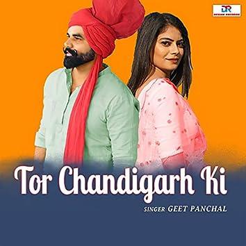 Tor Chandigarh Ki
