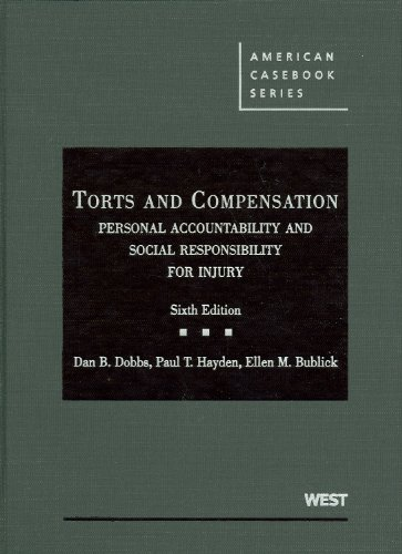 Torts and Compensation, Personal Accountability and...