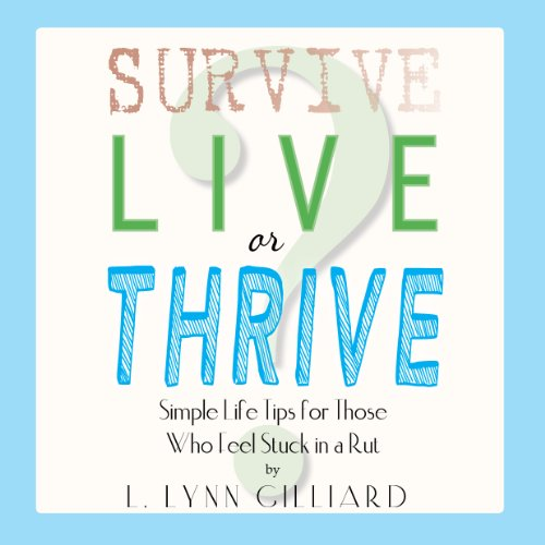 Survive, Live, or Thrive? audiobook cover art