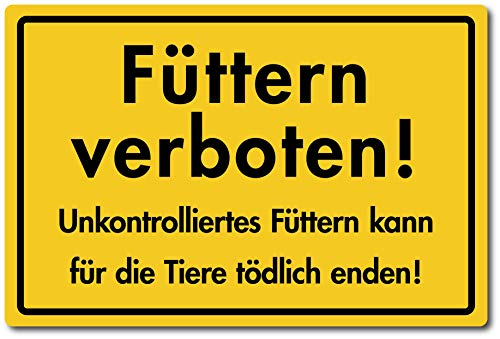 Füttern verboten Kunststoffschild 30 x 20 cm (wetterfest)