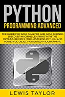 PYTHON PROGRAMMING ADVANCED: The Guide for Data Analysis and Data Science Front Cover