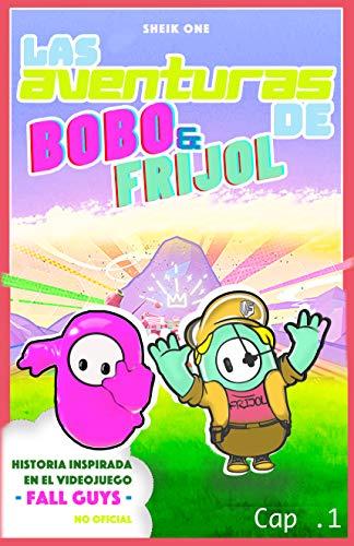 LAS AVENTURAS DE FRIJOL Y BOBO en universo Fall Guys - Cap.1:...