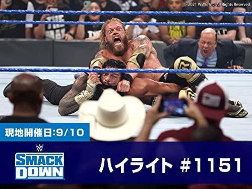 WWE スマックダウン 【ハイライト】 #1151