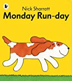 Monday run-day, children's book, picture book, books, nick sharratt