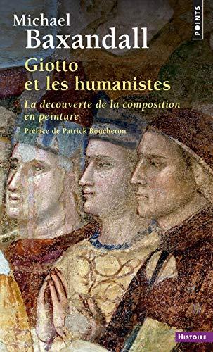 Giotto et les humanistes. La découverte de la comp