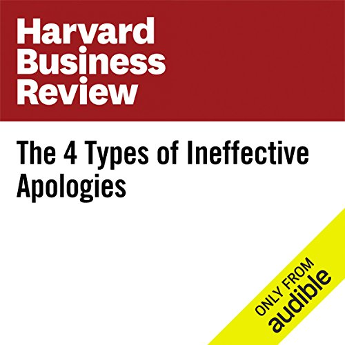The Four Types of Ineffective Apologies audiobook cover art
