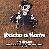 "Macho a Name (From ""Dumbbell Nan Kilo Moteru"")"