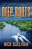 Deep Roots (The Deep Series Book 3)