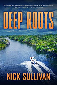 Deep Roots (The Deep Series Book 3) by [Nick Sullivan]