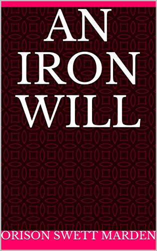 An Iron Will (English Edition)