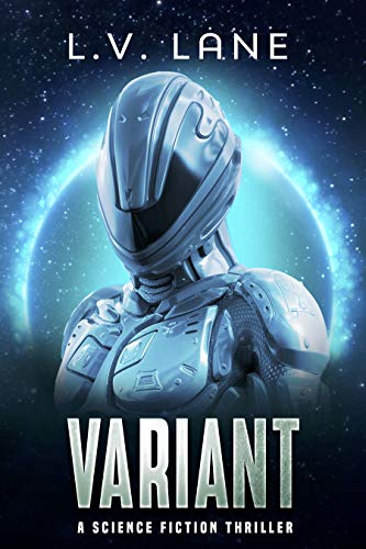 Variant: A science fiction thriller (The Predictive: Deep Space Fringe Wars Book 2) (English Edition)