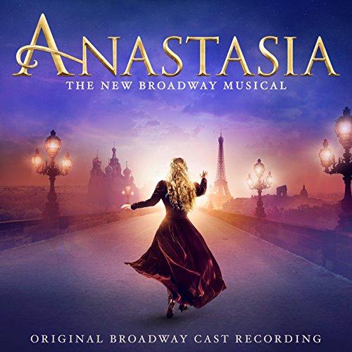 Anastasia (Original Broadway Cast Recording)